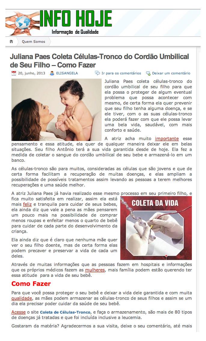 A atriz Juliana Paes realiza processo de coleta de células-tronco em seu novo filho, Antônio.